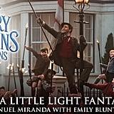 """Trip a Little Light Fantastic"" by Lin-Manuel Miranda and Emily Blunt"