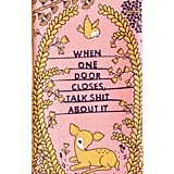 """When One Door Closes, Talk Sh*t About It"" Dish Towel"
