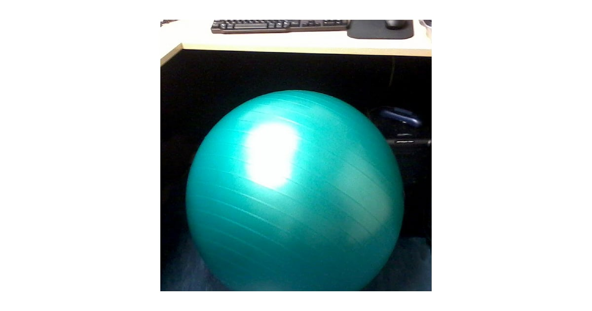health benefits of sitting on an exercise ball popsugar fitness