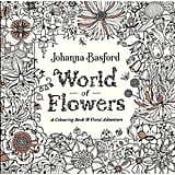 كتاب عالم الزهور (World of Flowers: A Coloring Book and Floral Adventure)