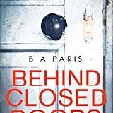 Behind Closed Doors by BA Paris