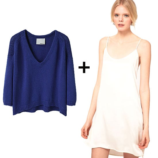 This slouchy popover adds a burst of color and warms up a slinky slip dress, making it wearable right now.  Phillip Lim Slouchy V-Neck Pullover ($395), Just Female Silk Slip Dress ($135)