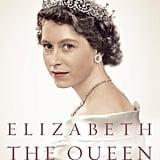 You consider a Queen Elizabeth biography a perfect beach read.