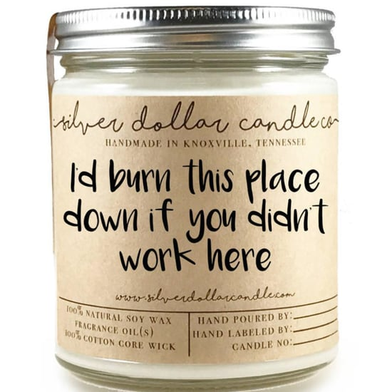 This Funny Candle Is Perfect For Your Work BFF