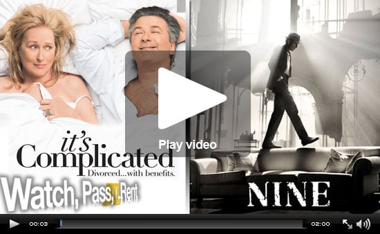 Watch, Pass or Rent Movie Reviews: Nine and It's Complicated!