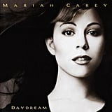 """Daydream by Mariah Carey I rocked out hard to this CD on a purple Casio boombox in my childhood bedroom. I choreographed approximately 1,500 dances to """"Fantasy"""" and """"Always Be My Baby"""" but always skipped """"One Sweet Day"""" because it made me too sad. — Lizzie Fuhr, assistant fitness editor"""