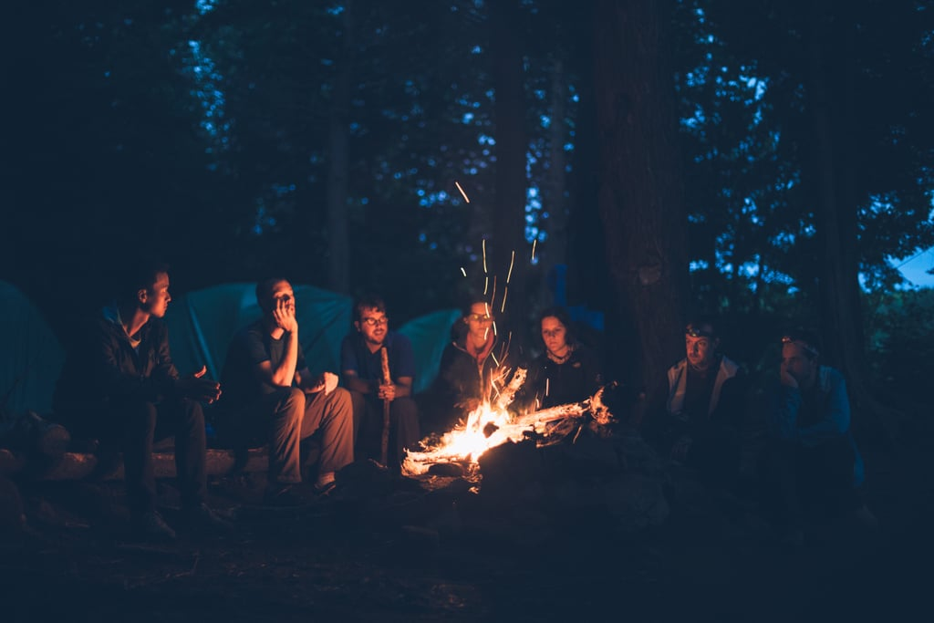 Go camping with family or friends and get back to basics . . .