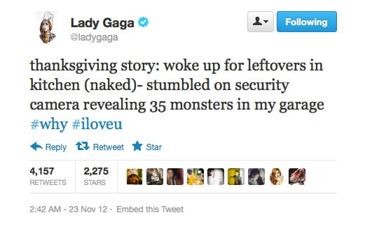 Gaga's loyal to her fans, even when they're the break-and-enter type.