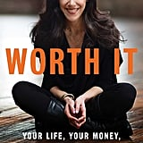 Worth It by Amanda Steinberg (Feb. 7)