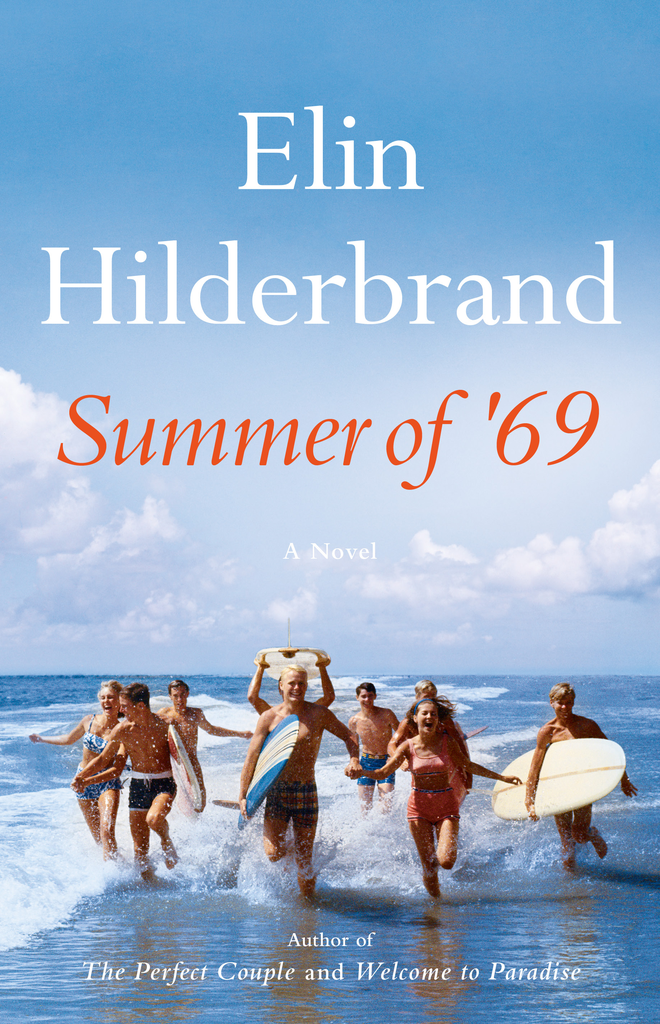 Summer of '69 by Elin Hilderbrand