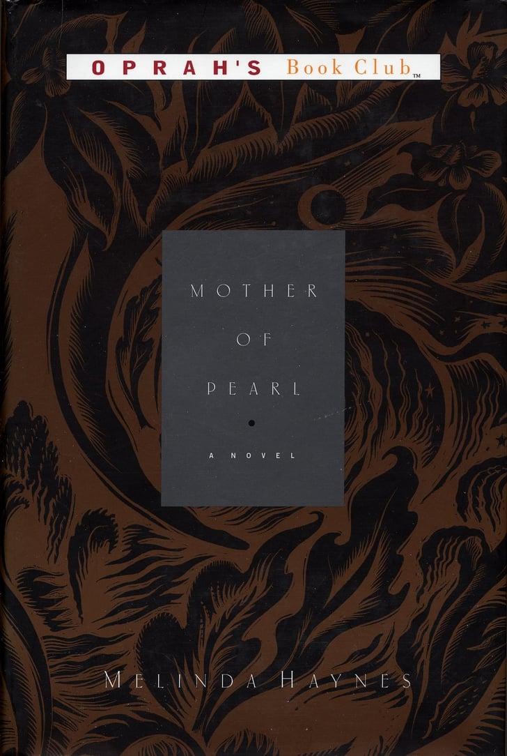 Mother of Pearl by Melinda Haynes | Oprah's Book Club List ...