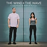 """My Mind is an Endless Sea"" by The Wind + The Wave"