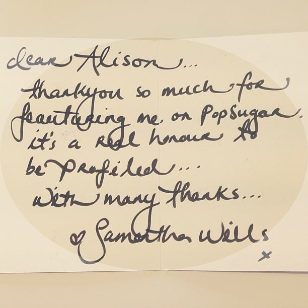Nothing sweeter than receiving a handwritten note — even more so when it's from jewellery designer Samantha Wills!