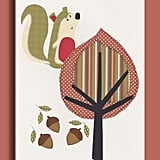 Who knew a squirrel and acorn print ($12-$26) could be so cute?