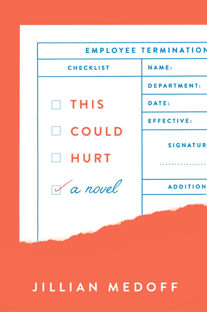 This Could Hurt by Jillian Medoff, Out Jan. 9