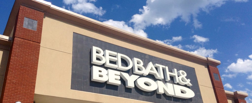 7 Genius Ways to Save Money at Bed Bath & Beyond