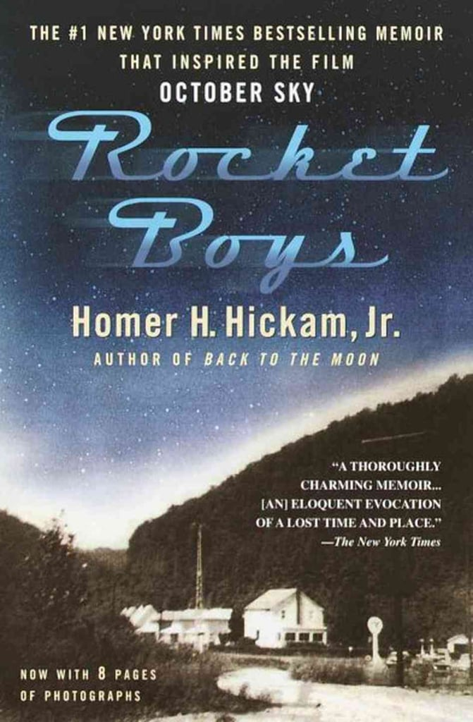 West Virginia: Rocket Boys by Homer H. Hickam, Jr.