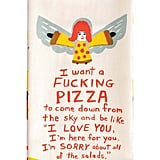 """I Want a F*cking Pizza"" Dish Towel"