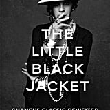 The Little Black Jacket: Chanel's Classic Revisited Hardcover Book