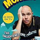 More Moaning by Karl Pilkington, $29.99