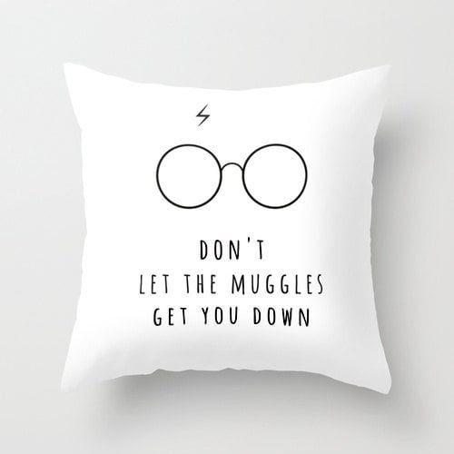 Don't Let the Muggles Get You Down Pillow ($25)