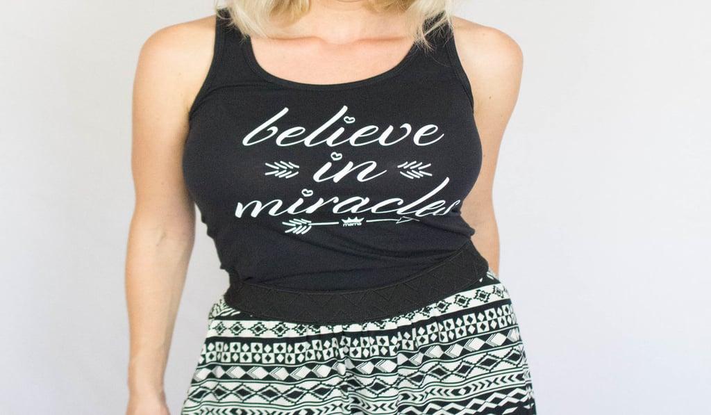 """Miracles Happen"" raglan shirt"
