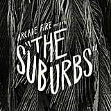 Arcade Fire — The Suburbs