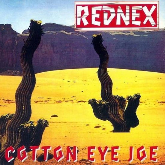 """Cotton Eye Joe"" by Rednex"