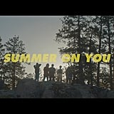 """Summer on You"" by PRETTYMUCH"
