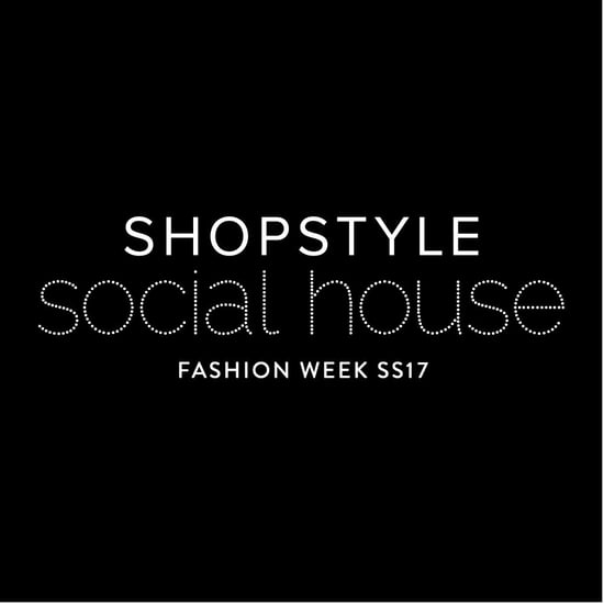 Save the Date: ShopStyle Social House Fashion Week 2016