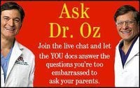Got a question about your teen for Dr Oz?