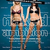 Naked Ambition: An R-Rated Look at an X-Rated Industry