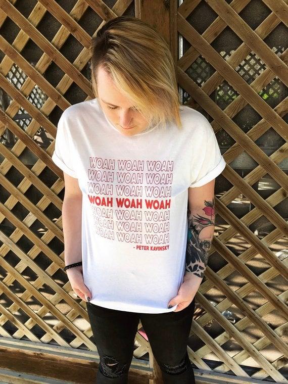 Woah Woah Woah Shirt
