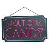 Halloween Out of Candy Lit Wall Sign