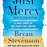Just Mercy (Adapted For Young Adults) by Bryan Stevenson