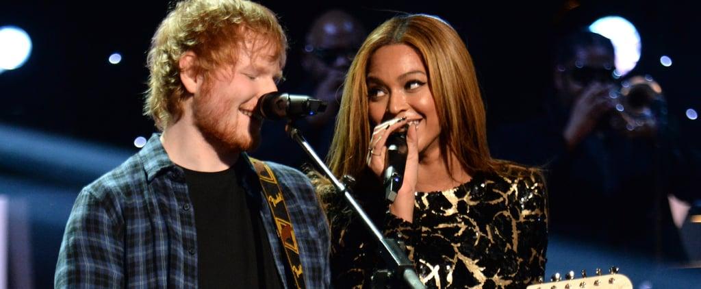 "Ed Sheeran and Beyoncé Made Beautiful Music Together Long Before ""Perfect"""