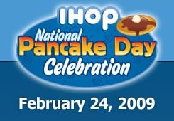 Free Pancakes at IHOP on February 24, 2009