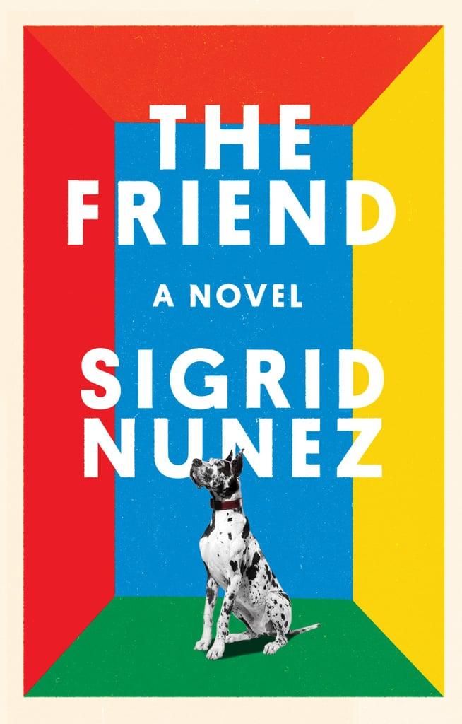 Fiction: The Friend by Sigrid Nunez