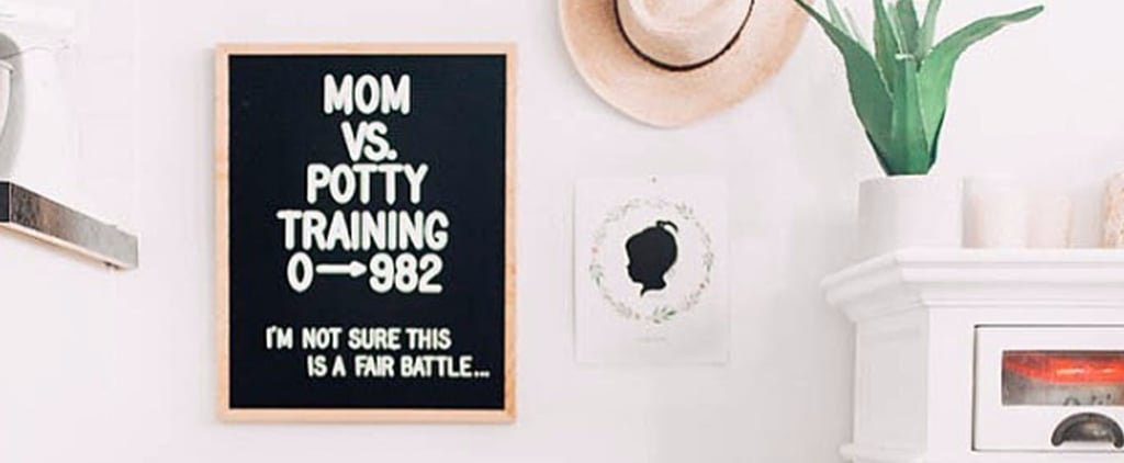 Parenting Letter Board Ideas