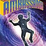 Ambassador (9+)