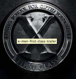 X-Men First Class Trailer Starring James McAvoy, Rose Byrne, January Jones and More