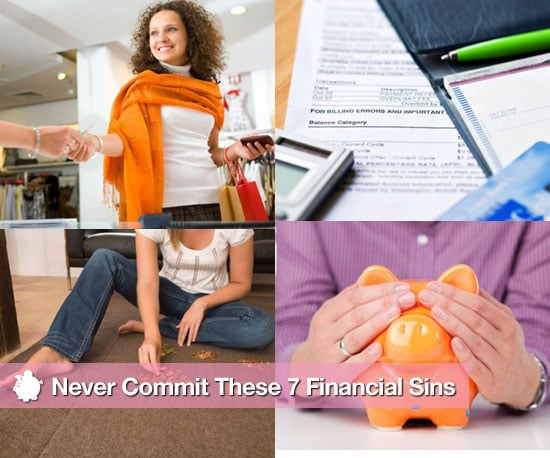 Never Commit These 7 Financial Sins