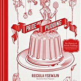 Pride and Pudding by Regula Ysewijn (£14)