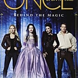 Once Upon a Time: Behind the Magic Book ($16)