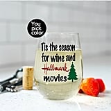 'Tis the Season For Wine and Hallmark Movies Glass