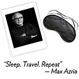 Max Azria, designer What's your hidden talent? I would prefer to keep it hidden. What are your three fashion essentials? A crisp shirt or tee, loafers, and a black jacket. What's your favorite Winter comfort food? Schwarma on baguette. What beauty, grooming products, or spa treatments do you use before, during, or after Fashion Week? I like to get massages. How are you planning to de-stress and relax after NYFW? Sleep. Travel. Repeat.