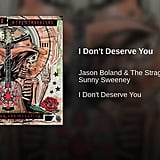 """""""I Don't Deserve You"""" by Jason Boland & The Stragglers feat. Sunny Sweeney"""
