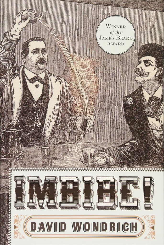 Imbibe by David Wondrich