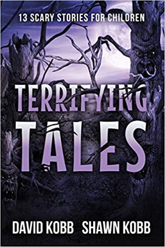 For Ages 9 to 11: Terrifying Tales: 13 Scary Stories For Children