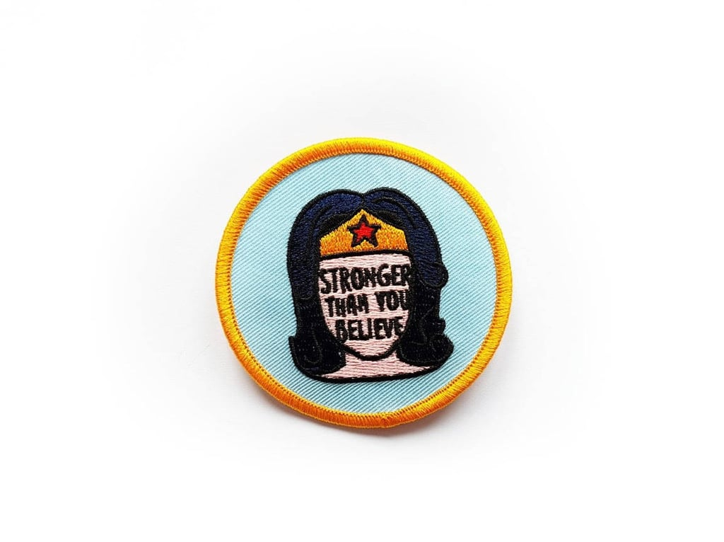 """Stronger Than You Believe"" Patch"